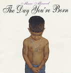 CD Cover - 1 - The Day You're Born.jpg