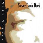 CD Cover - 2 - Never Look Back.jpg