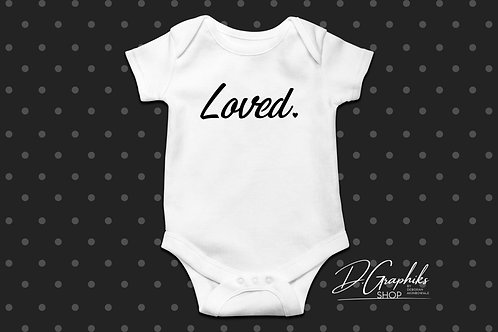 Loved. Onesie | Tee (Toddler, Youth, and Women's sizes)