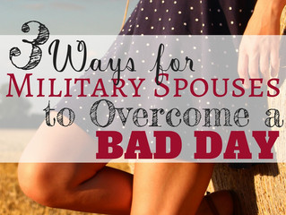 3 Ways Military Spouses Can Overcome a Bad Day