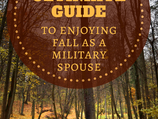 The Ultimate Guide to Enjoying Fall as a Military Spouse