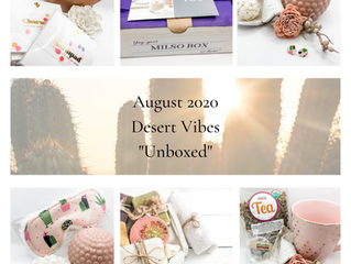 "Desert Vibes - August 2020 ""Unboxed"""
