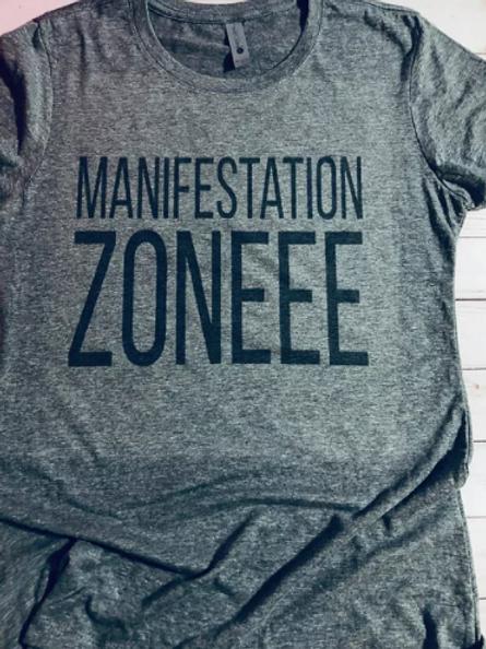 Manifestation ZONEEE T-Shirt