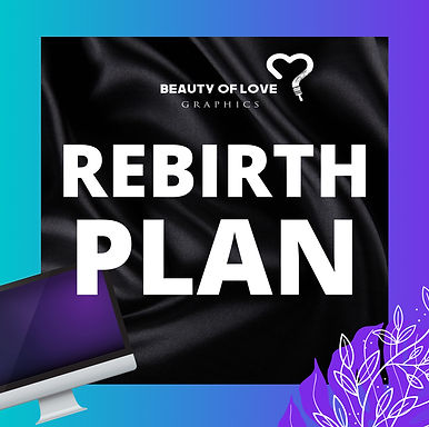 Rebirth Plan /Brand Revamp