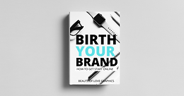 Birth Your Brand
