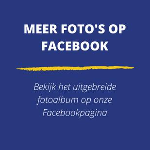MEER FOTO'S OP FACEBOOK Bekijk het uitge