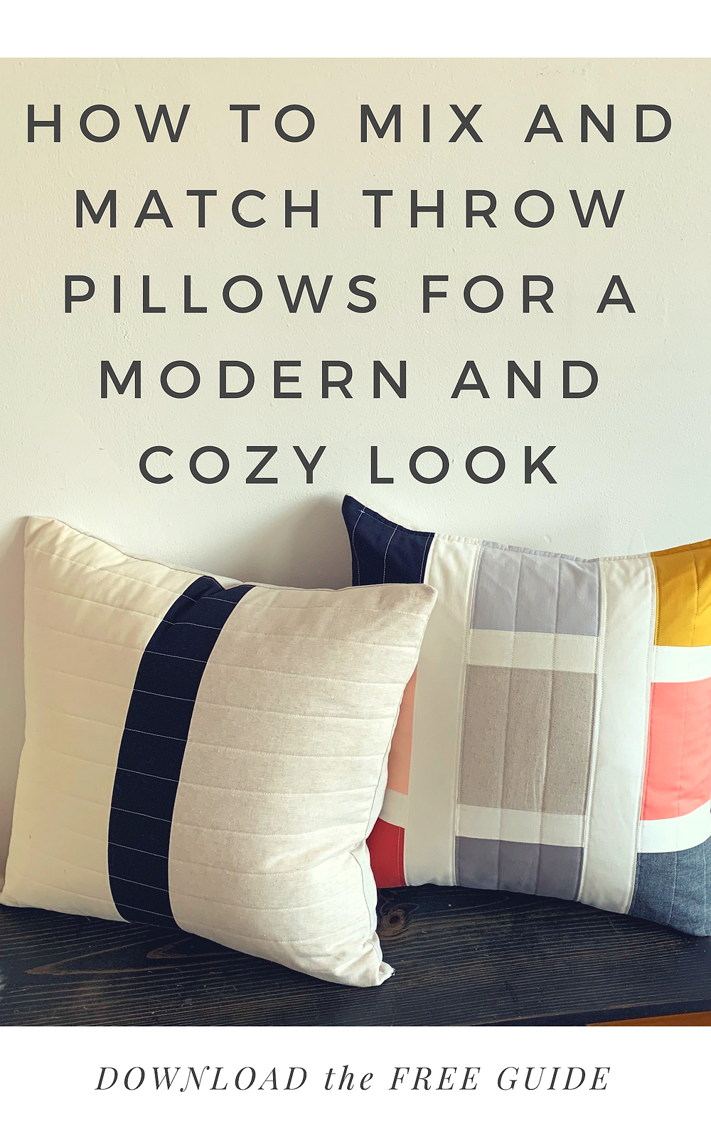 Mix & Match throw pillow guide for a cozy look