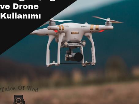 Düğün Fotoğrafçılığı ve Drone Kullanımı