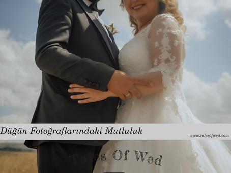 Düğün Fotoğraflarındaki Mutluluk