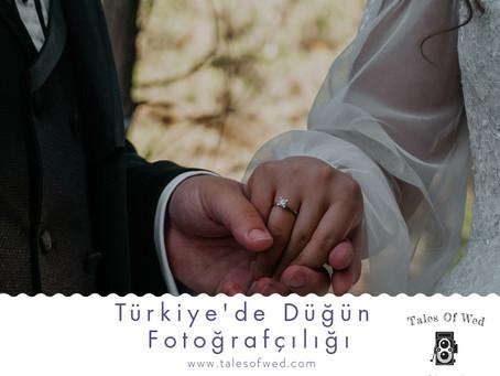 Türkiye'de Düğün Fotoğrafçılığı