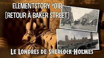 ElementStory #01B - Retour à Baker Street