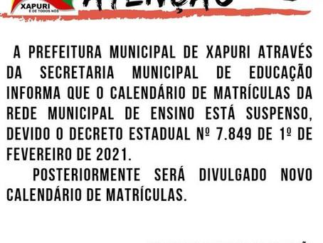 Comunicado: Prefeitura suspende as matrículas escolares devido o decreto estadual nº 7894/2021
