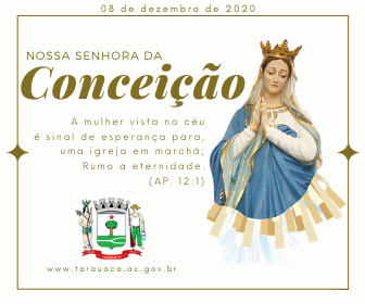 08 de dezembro de 2020, nossa Senhora da Conceição