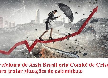Prefeitura de Assis Brasil cria Comitê de Crise para tratar situações de calamidade