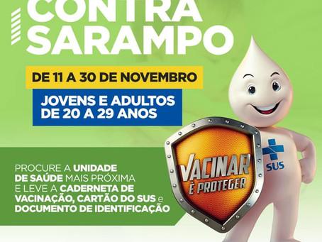 Campanha Nacional de Vacinação contra o sarampo de 11 a 30 de novembro para pessoas de 20 a 29 anos