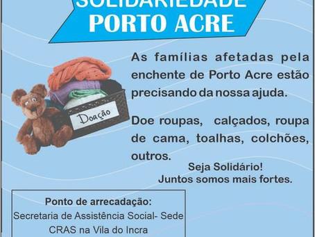 Prefeitura lança Campanha de Solidariedade Porto Acre para ajudar famílias atingidas pelas enchentes
