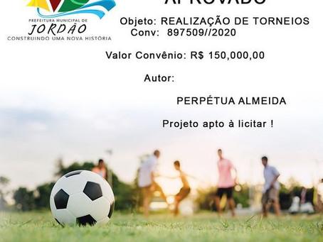 Projeto Aprovado: Realização de torneios. Ações esportivas contará com 150 mil reais