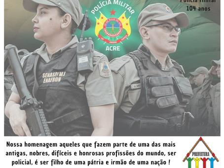Prefeitura Bira Vasconcelos parabeniza a polícia militar do Acre pelos seus 104 anos de fundação