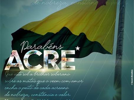 Parabéns ao Estado do Acre pelos 58 anos de história e luta