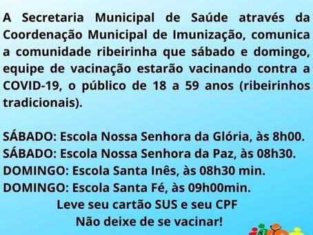 Boa notícia: Prefeitura inicia imunização contra covid-19 a população ribeirinha