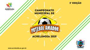 Bandeira oficial da 3ª Edição do Campeonato Municipal de Futebol Amador Acrelândia 2019
