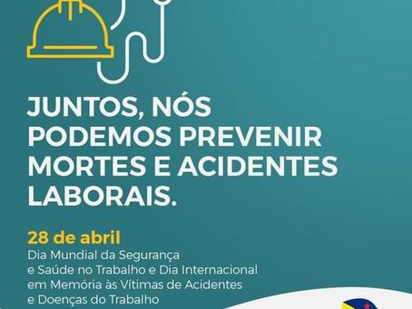 28 de abril, dia mundial da segurança e saúde no trabalho