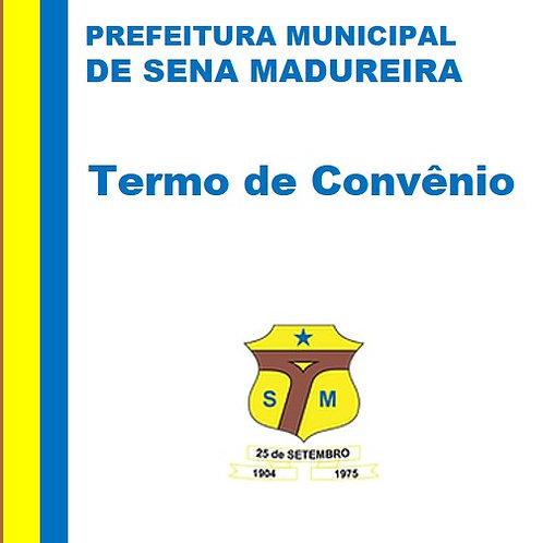 Termo de Convênio : MINISTÉRIO PÚBLICO DO ESTADO ACRE e a PREFEITURA