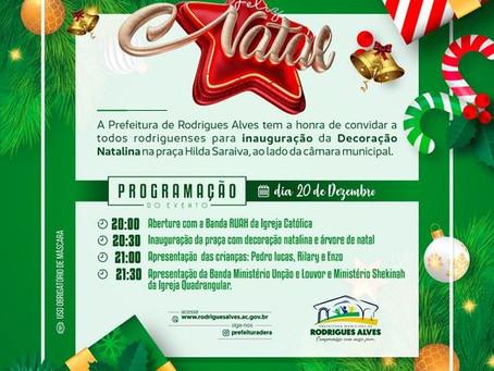 Prefeitura de Rodrigues Alves convidar a todos rodriguenses  para inauguração da decoração natalina