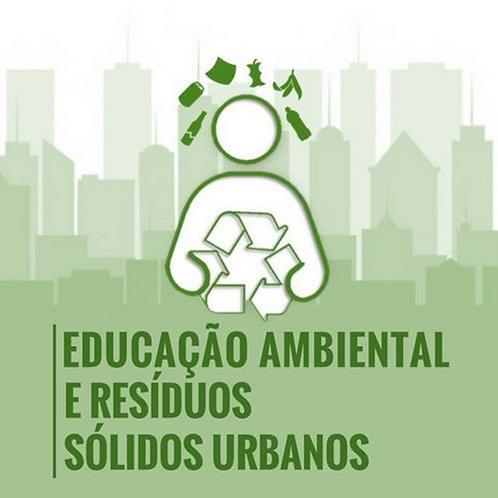 Educação Ambiental com Foco nos Resíduos Sólidos