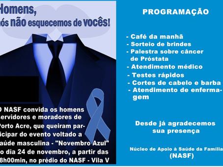 Prefeitura de Porto Acre realizará evento voltado novembro azul