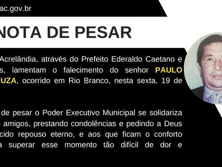 Nota de pesar pelo falecimento do ex-vereador de Acrelândia, Paulo Ramos de Souza