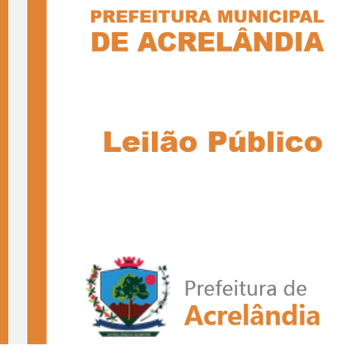 Leilão Público 001/2019 (Veículos e Equipamentos e diversos Bens)