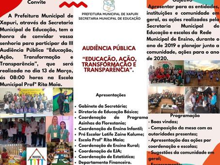"""Secretaria de Educação promove Audiência Pública """"Educação, ação, transformação e Transparência"""""""