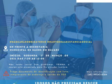 Prefeitura de Bujari inicia nesta segunda, 1ª de março de 2021, vacinação de idosos de 75 a 89 anos