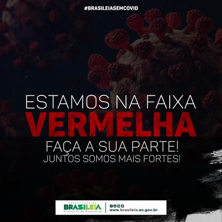 Covid-19: em fase vermelha Brasiléia adota medidas para conter avanços de novos casos