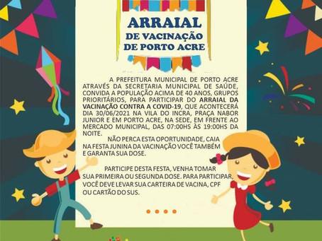 Arraial de vacinação na quarta, 30 de junho, Vila do Incra, vacine-se.