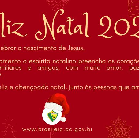 Prefeitura de Brasiléia deseja um Feliz Natal 2020