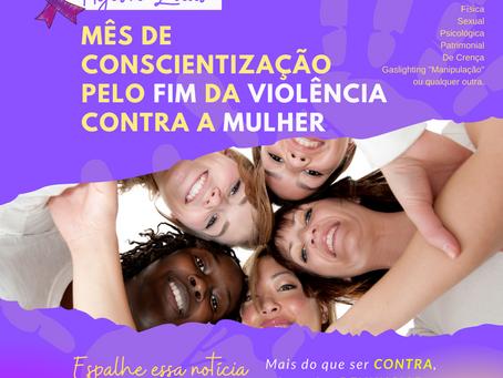 Campanha Agosto Lilás: Conscientização pelo fim da violência contra a mulher
