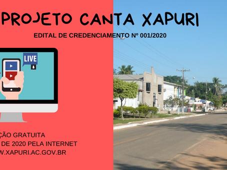 Prefeitura abre edital de credenciamento para o projeto Canta Xapuri - Live de serviços artísticos