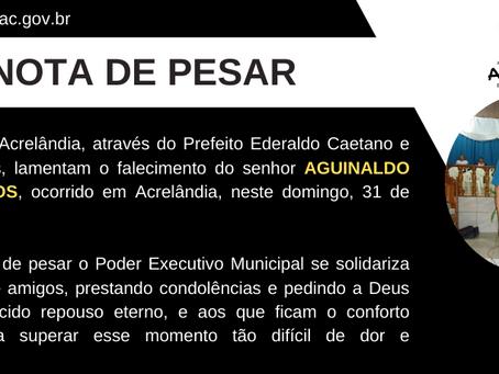 """Nota de Pesar pelo falecimento do Senhor Aguinaldo Emídio Campos """"Aguinaldo Boiadeiro"""""""