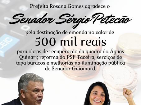 Prefeita Rosana Gomes agradece Senador Petecão por emenda individual de 500 mil para o Quinari