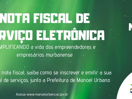 Prefeitura de Manoel Urbano implanta Nota Fiscal Eletrônica de Serviço (NFS-e)