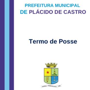 Termo de Posse - VEREADORES, PREFEITO E VICE-PREFEITO
