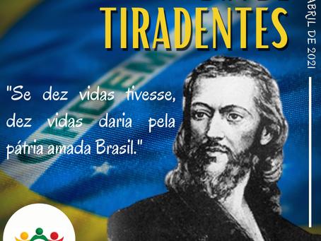 21 de abril - Dia de Tiradentes