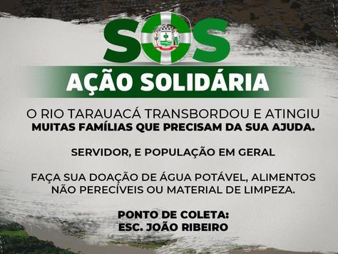 Prefeitura de Tarauacá realiza ação solidaria SOS