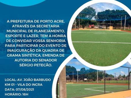 Convite: Participe da inauguração da quadra de grama sintética, neste sábado, 7 de agosto as 16h