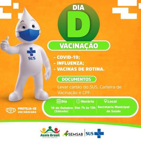Saúde: Dia D de vacinação, neste sábado, 16 de outubro, das 7 as 13 horas.