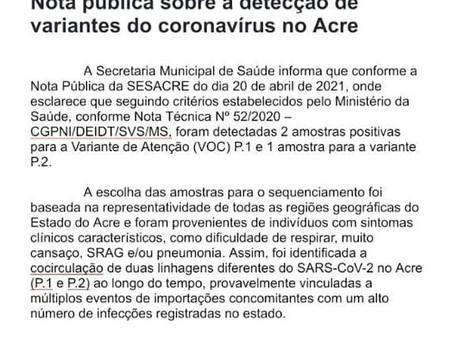 ATENÇÃO! Informação importantíssima sobre novas variantes da covid-19 no Acre