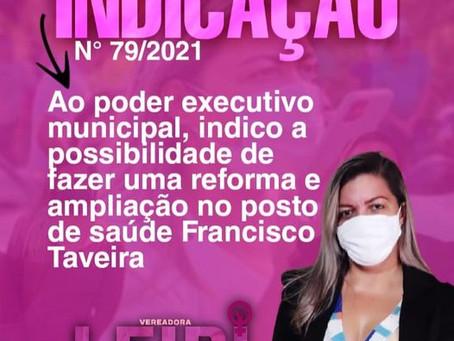 Vereadora solicita reforma e ampliação do posto de saúde Francisco Taveira