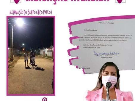 Bairro Chico Paulo I recebe melhorias na iluminação por reivindicação da vereadora Leire do Mixico